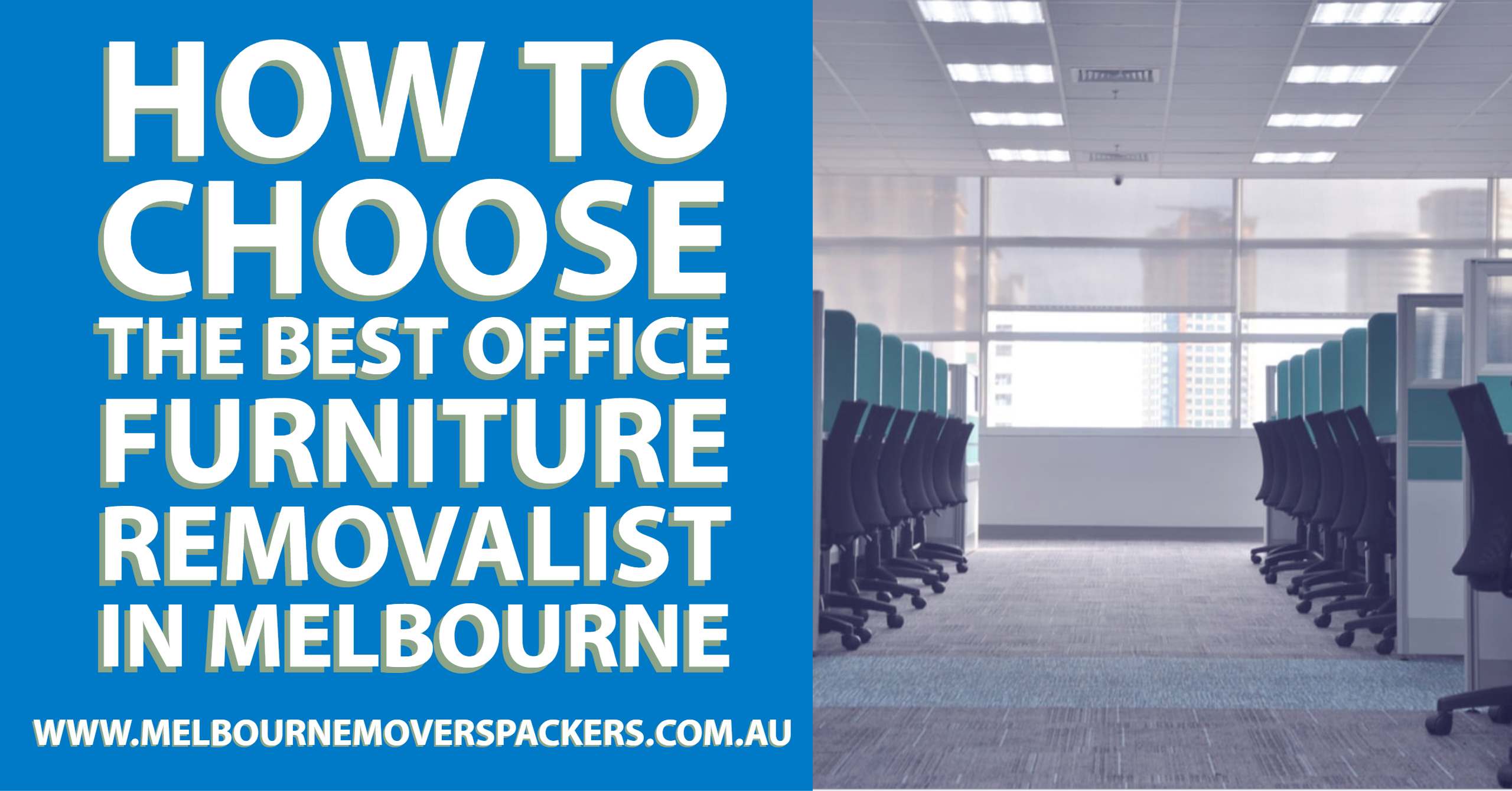 How to Choose the Best Office Furniture Removalist in Melbourne