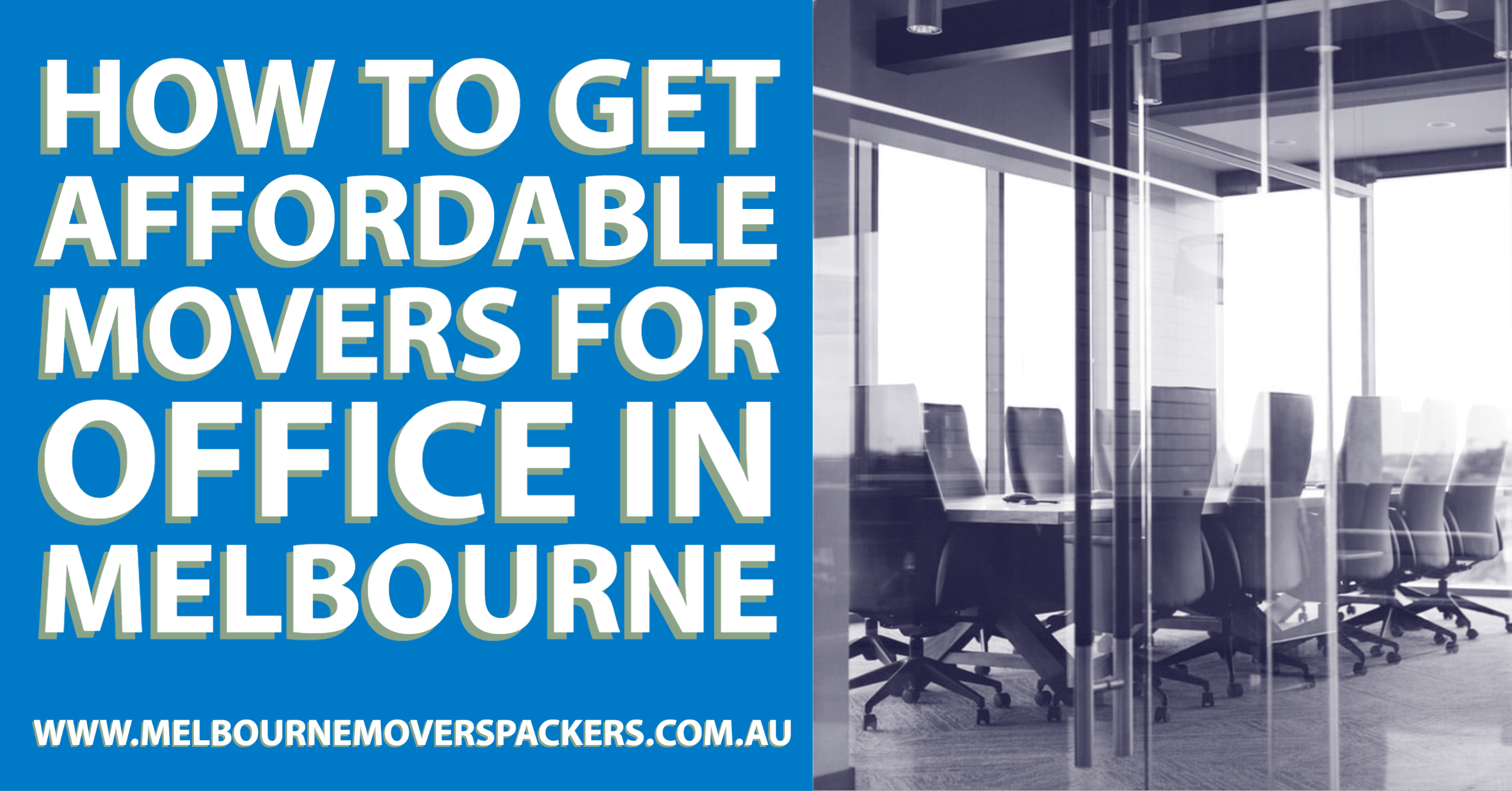 How to get Affordable Movers for Office in Melbourne