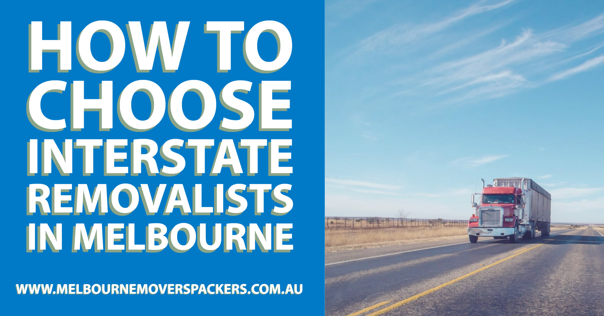 How to Choose Interstate Removalists in Melbourne